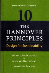 The Hannover Principles. Design for Sustainability.